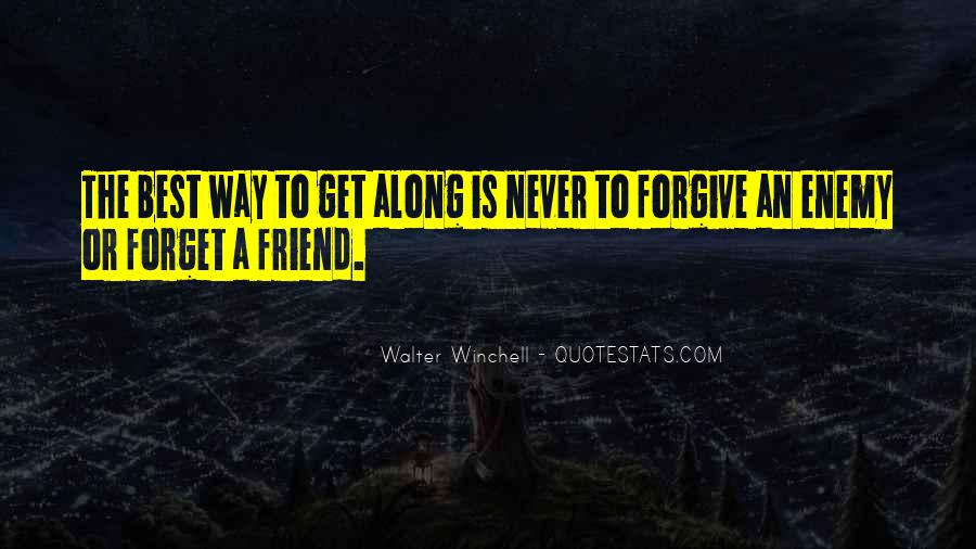 I Will Never Forget You Friend Quotes #1057189