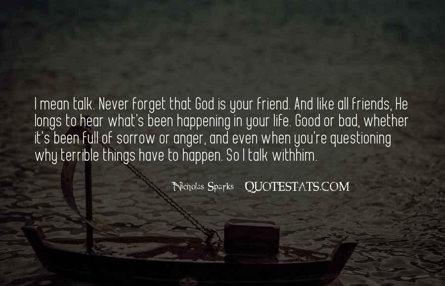 I Will Never Forget You Friend Quotes #1345790