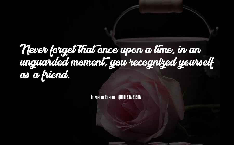 I Will Never Forget You Friend Quotes #713182