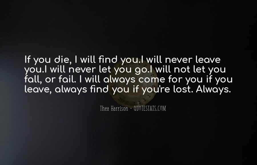 I Will Never Let You Fall Quotes #1201832