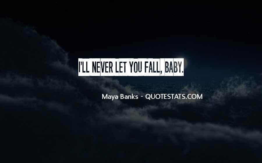 I Will Never Let You Fall Quotes #9906