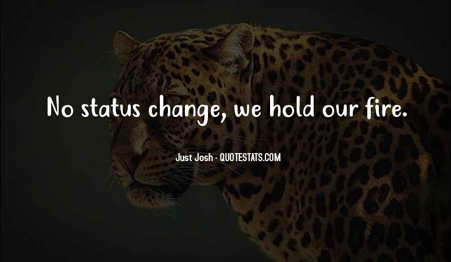 I Will Not Change Myself Quotes #871