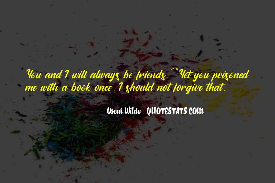 I Will Not Forgive Quotes #1352699
