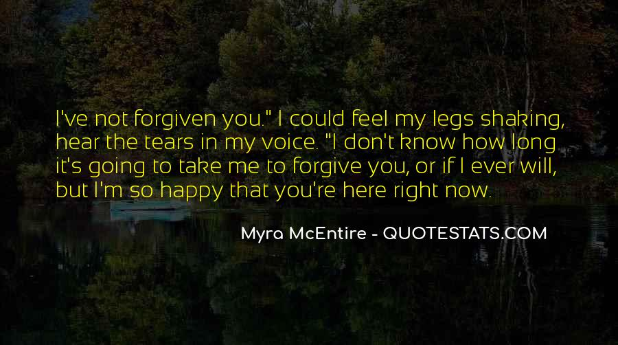 I Will Not Forgive Quotes #152999