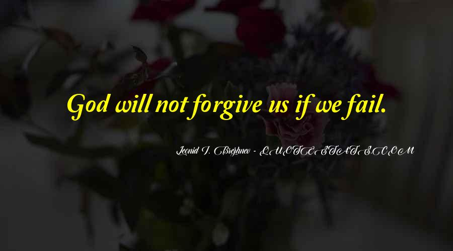 I Will Not Forgive Quotes #1723227