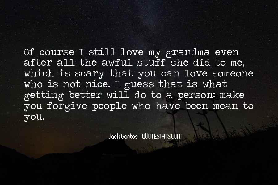 I Will Not Forgive Quotes #698102