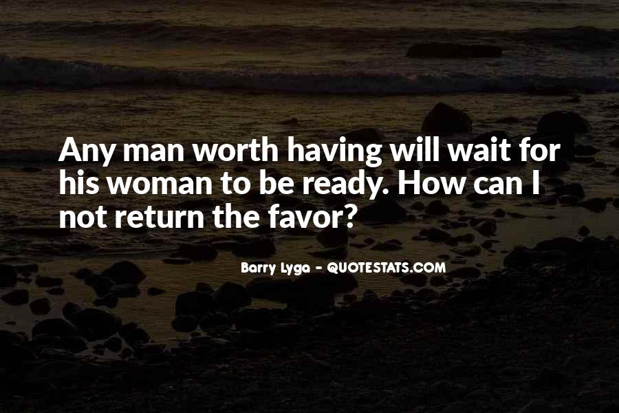 I Will Not Wait Quotes #1041416