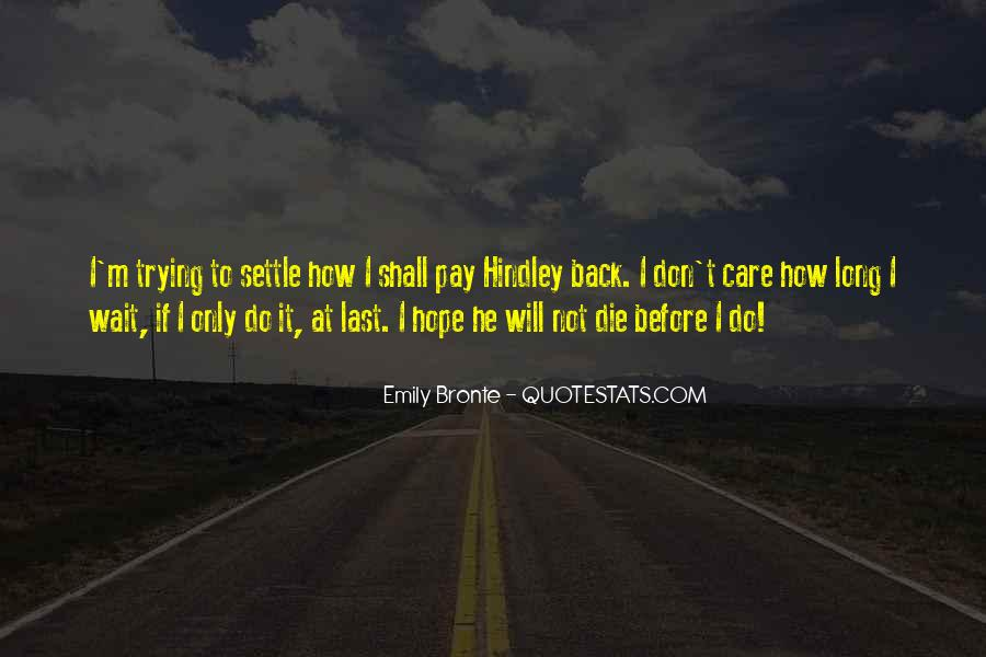 I Will Not Wait Quotes #1165539