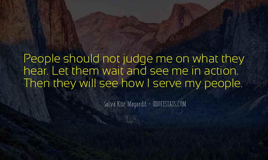 I Will Not Wait Quotes #1322427