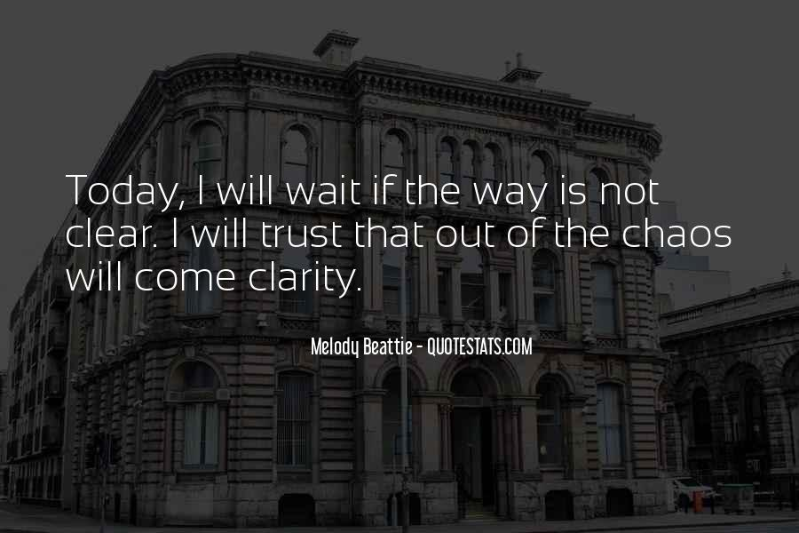 I Will Not Wait Quotes #320256