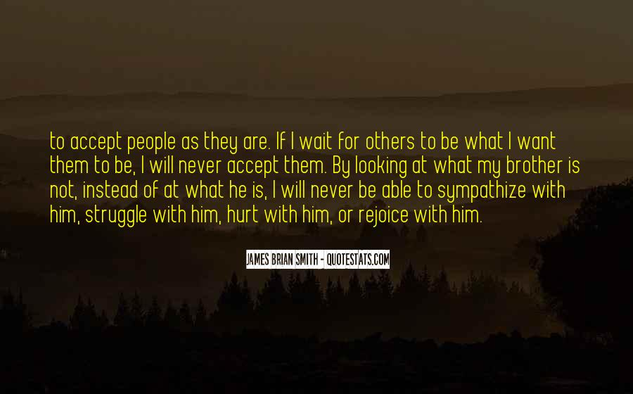I Will Not Wait Quotes #409359