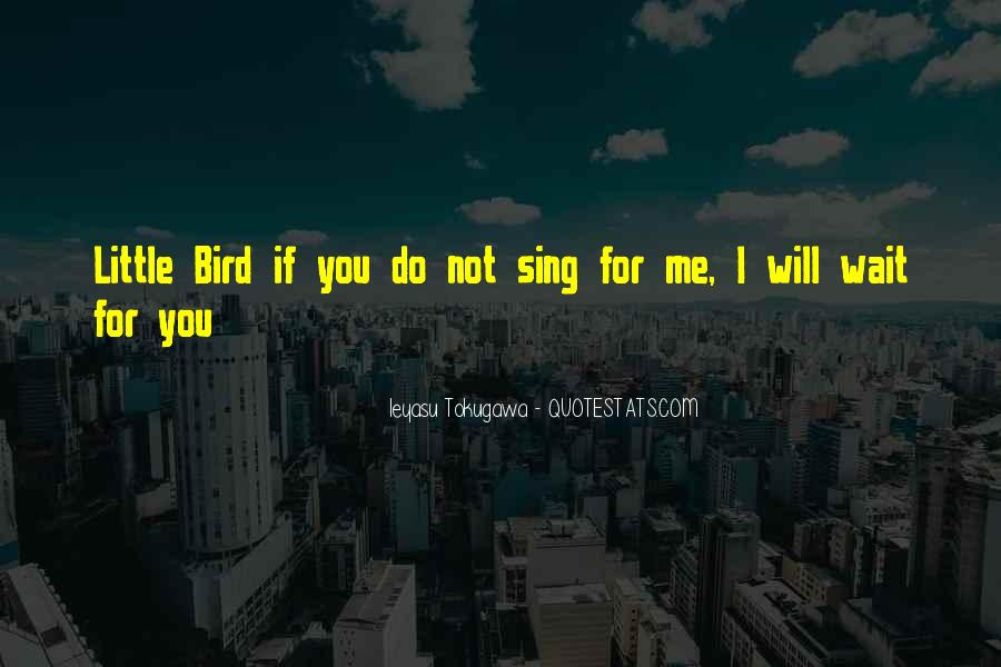 I Will Not Wait Quotes #851351