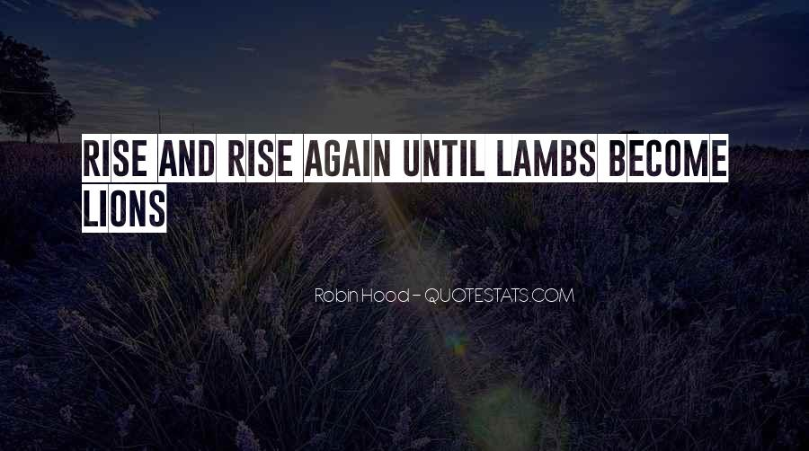 I Will Rise Again Quotes #23084