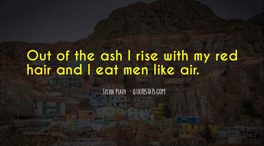 I Will Rise From The Ashes Quotes #1168431