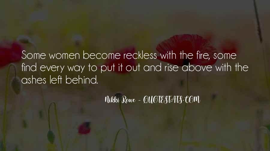 I Will Rise From The Ashes Quotes #1412148