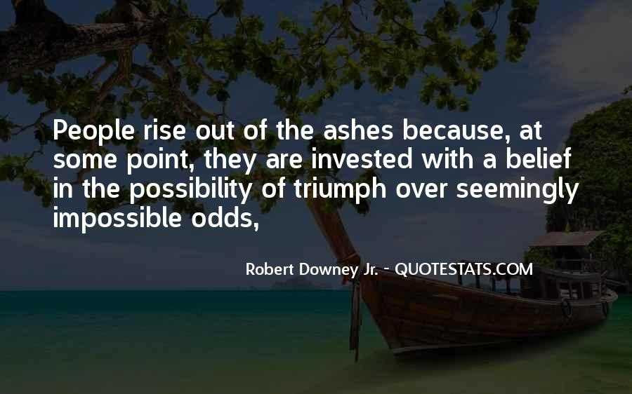 I Will Rise From The Ashes Quotes #14542