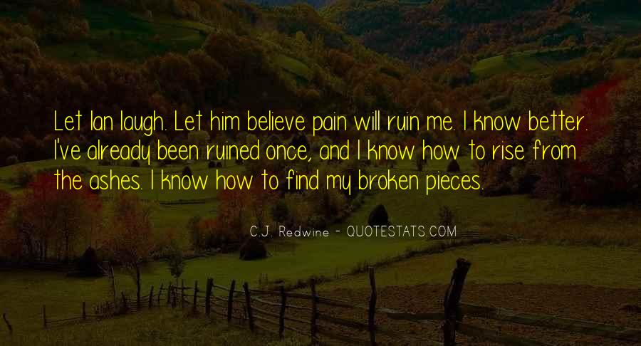I Will Rise From The Ashes Quotes #858619