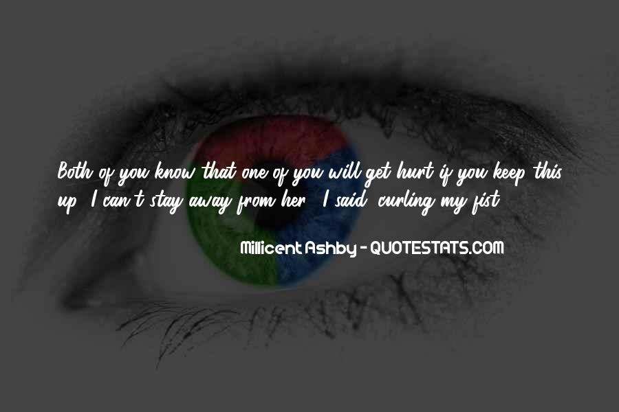I Will Stay Away From You Quotes #1026778