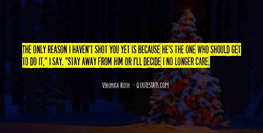 I Will Stay Away From You Quotes #5425