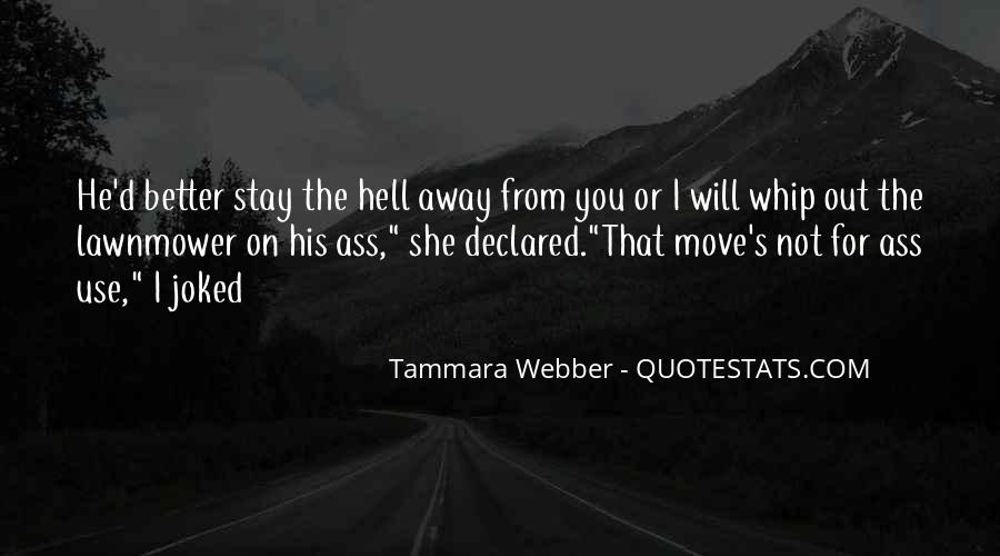 I Will Stay Away From You Quotes #69288