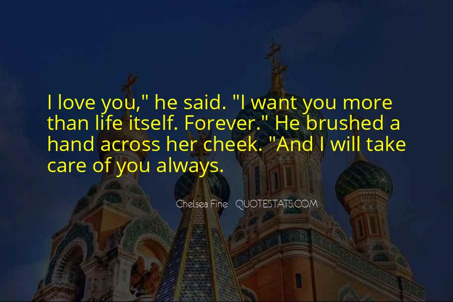 I Will Take Care Of You Forever Quotes #1184034