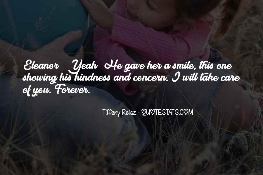 I Will Take Care Of You Forever Quotes #1237925