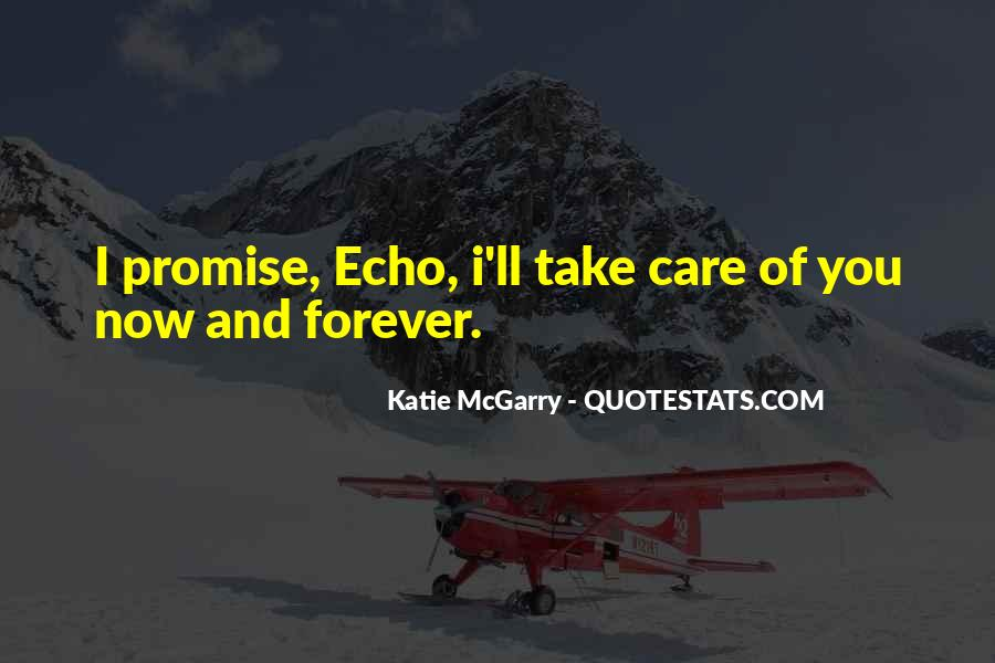 I Will Take Care Of You Forever Quotes #1376314
