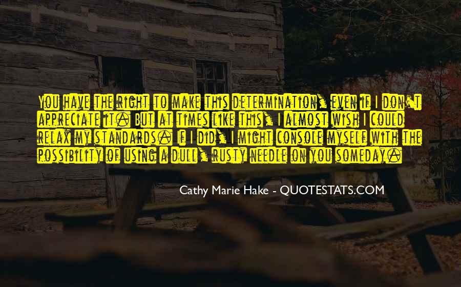 I Wish Someday Quotes #897188