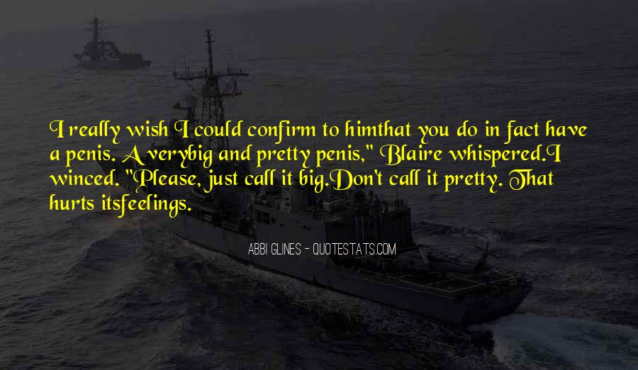 I Wish You Could Quotes #114611