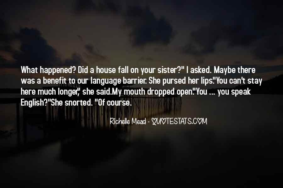 I Wish You Could Stay Longer Quotes #321487
