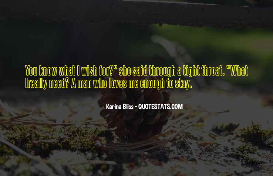 I Wish You Enough Quotes #1696430