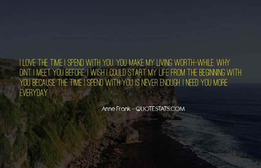 I Wish You Enough Quotes #338908