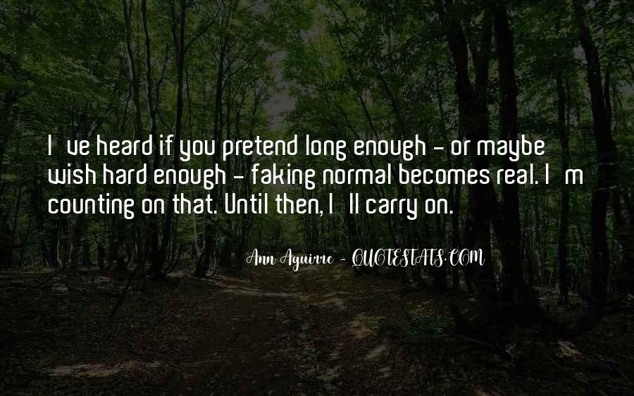 I Wish You Enough Quotes #44283