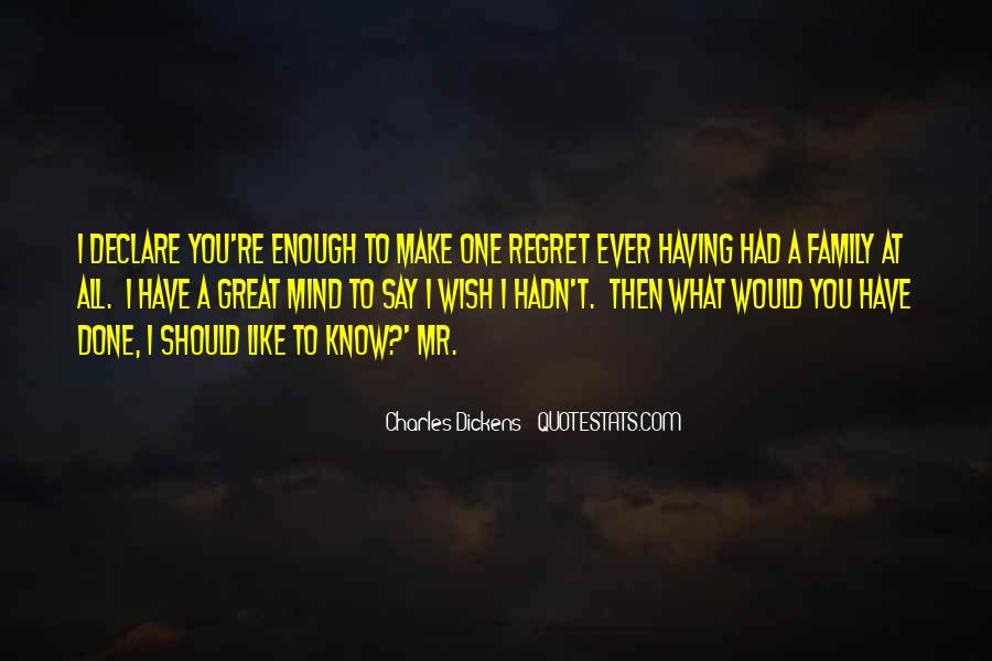 I Wish You Enough Quotes #511094