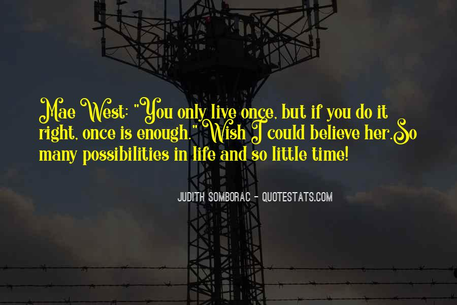 I Wish You Enough Quotes #807524