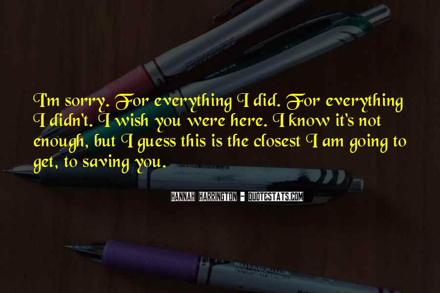 Top 69 I Wish You Here Quotes: Famous Quotes & Sayings About ...