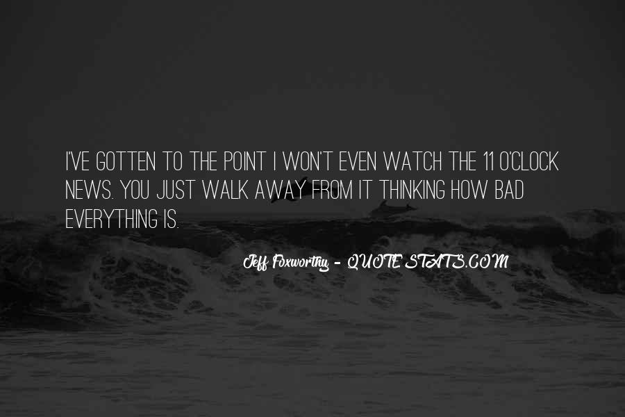 I Won't Let You Walk Away Quotes #101772