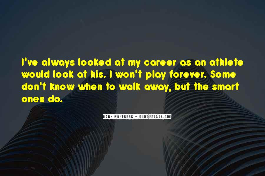 I Won't Let You Walk Away Quotes #1100453