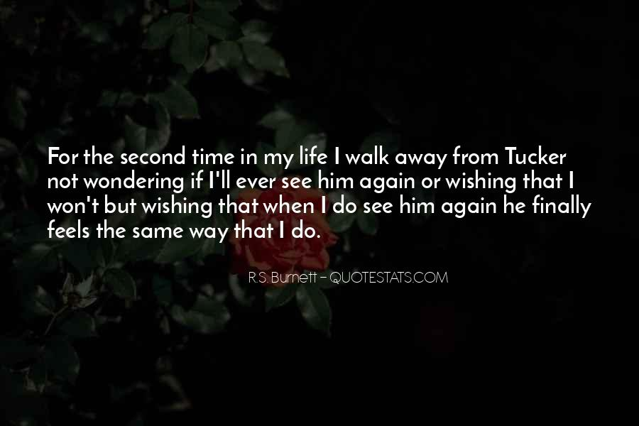 I Won't Let You Walk Away Quotes #1221780