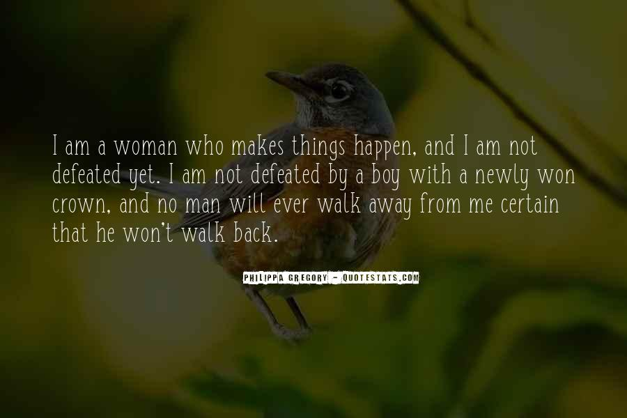 I Won't Let You Walk Away Quotes #1446256