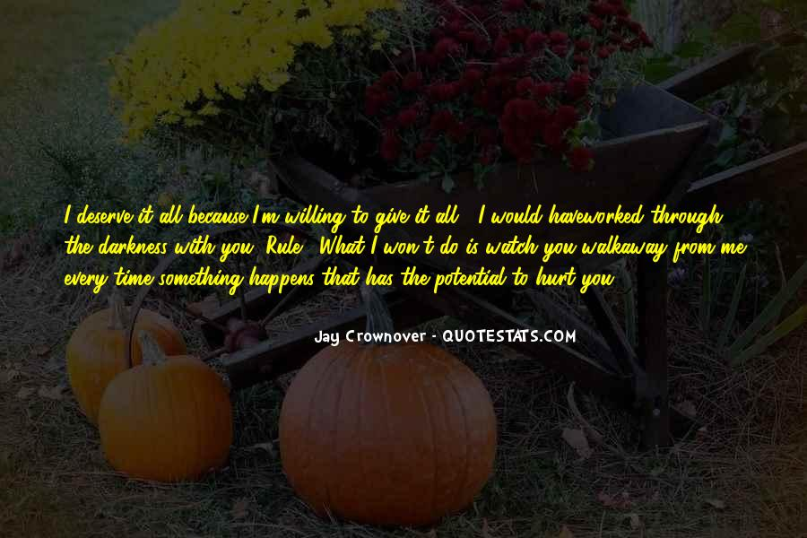 I Won't Let You Walk Away Quotes #460177