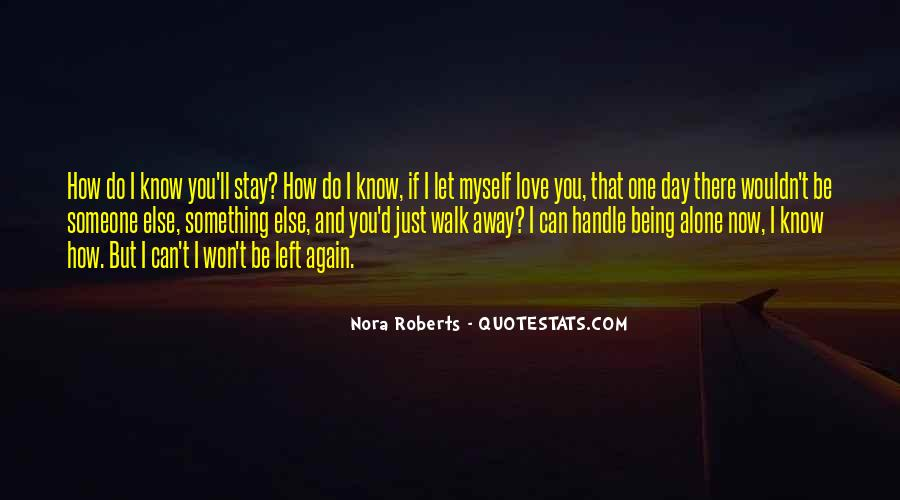 I Won't Let You Walk Away Quotes #691081