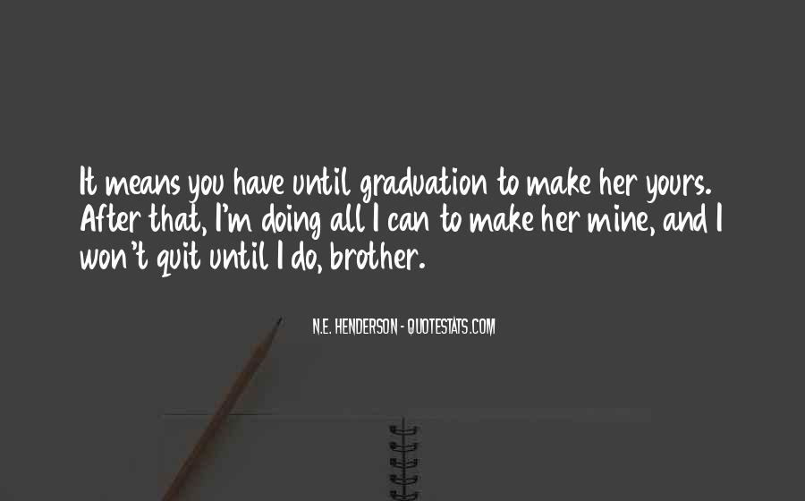 I Won't Quit Quotes #1091866