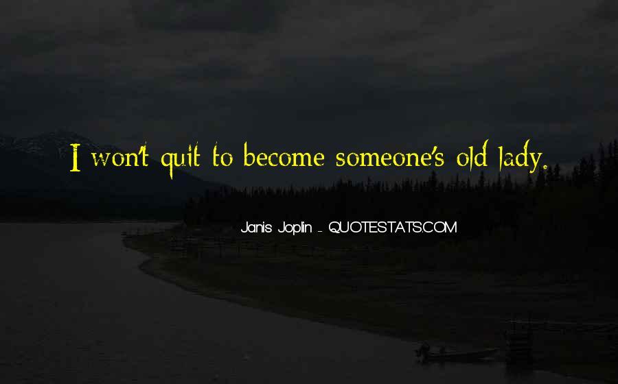 I Won't Quit Quotes #1125503