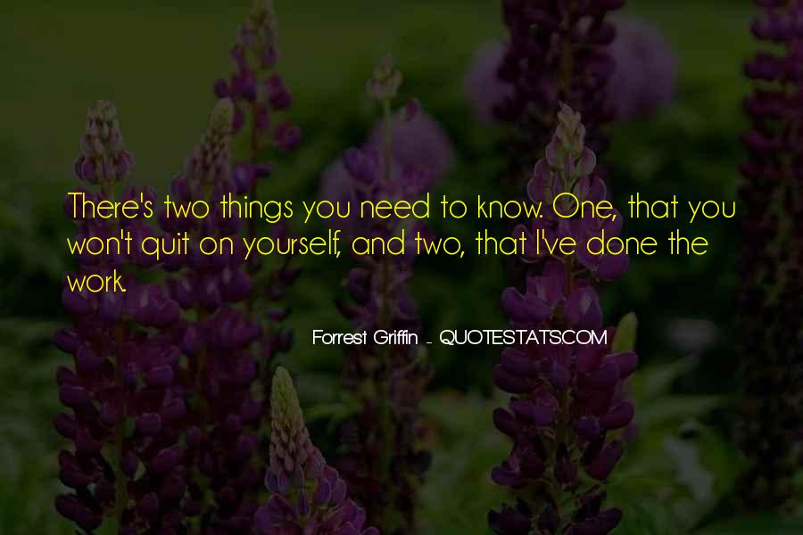 I Won't Quit Quotes #1125617