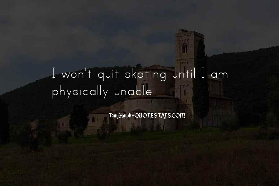 I Won't Quit Quotes #1131712