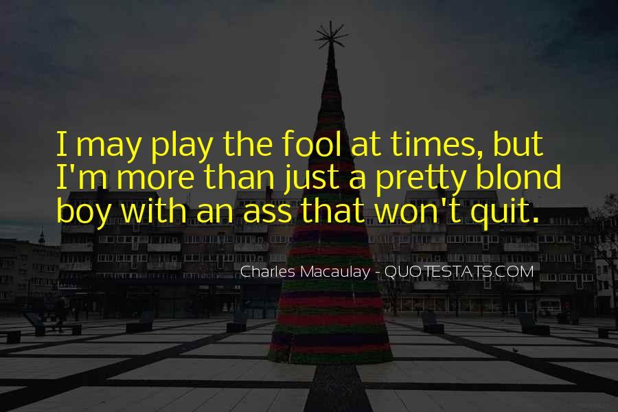 I Won't Quit Quotes #151323
