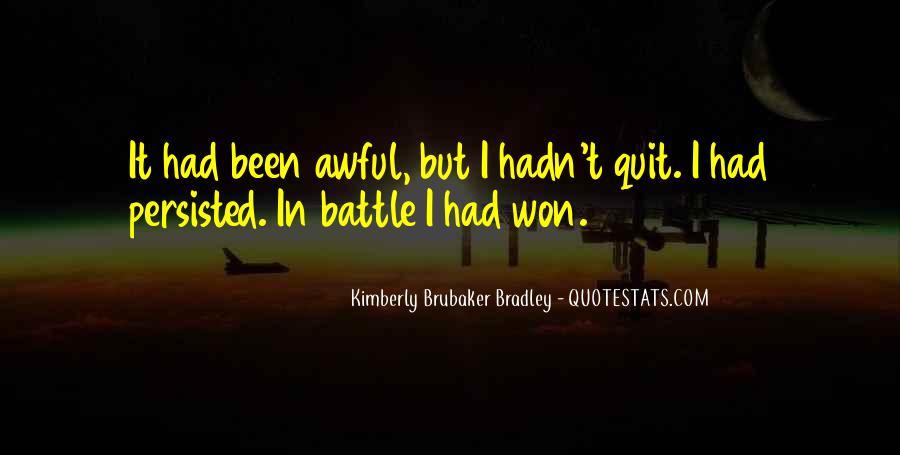 I Won't Quit Quotes #1544549