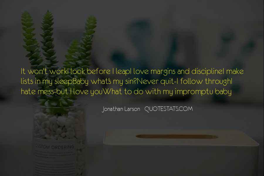 I Won't Quit Quotes #1853199