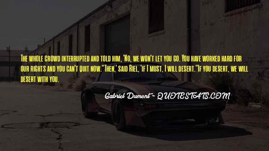 I Won't Quit Quotes #221051